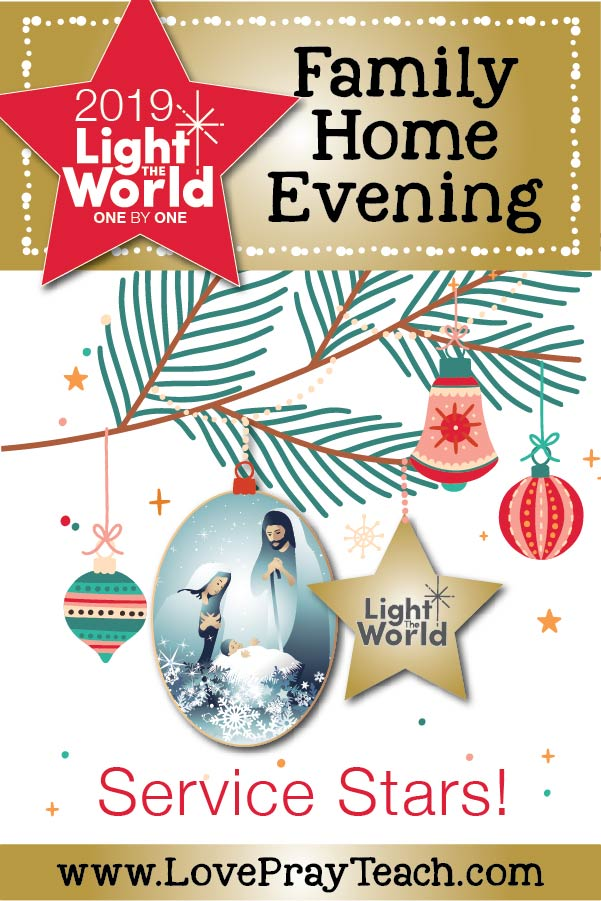 #LIGHTtheWORLD 2019 Come, Follow Me Family Home Evening Printable Lesson Packet! Teach your family Come, Follow Me and #LightTheWorld using our FHE packet! All FREE!! Includes fun stars that you can use to serve others, invite a friend to church, ornaments and more! www.LovePrayTeach.com